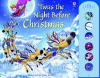 USBORNE NOISY BOOK 'TWAS THE NIGHT BEFORE CHRISTMAS HC