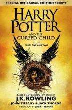 HARRY POTTER AND THE CURSED CHILD (PARTS I & II): THE OFFICIAL SCRIPT BOOK OF THE ORIGINAL WEST END PRODUCTION HC