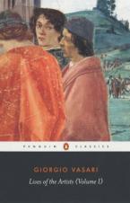PENGUIN CLASSICS : LIVES OF THE ARTISTS: VOLUME I Paperback B FORMAT