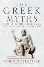THE GREEK MYTHS : STORIES OF THE GREEK GODS AND HEROES VIVIDLY RETOLD Paperback B