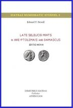 Late Seleucid Mints in Ake-Ptolemais and Damascus