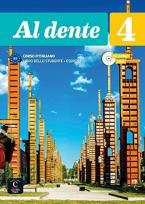 AL DENTE 4 B2 STUDENTE ED ESERCIZI (+ CD + DVD)