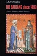 THE BALKANS SINCE 1453  Paperback