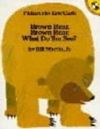 BROWN BEAR, BROWN BEAR WHAT DO YOU SEE? Paperback