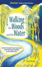 WALKING THE WOODS AND THE WATER Paperback