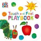 THE VERY HUNGRY CATERPILLAR TOUCH AND FEEL PLAYBOOK HC BBK