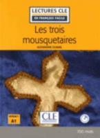 LCEFF 1: LES TROIS MOUSQUETAIRES (+ AUDIO CD) 2ND ED