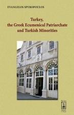 Turkey, the Greek Ecumenical Patriarchate and Turkish Minorities