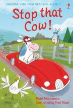 USBORNE VERY FIRST READING 1: STOP THAT COW ! HC