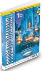 PROGETTO ITALIANO 1Β STUDENTE ED ESERCIZI (+ CD) EDIZIONI 2013 N/E