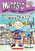 MISSY'S SUPER DUPER ROYAL DELUXE 2: CLASS PETS Paperback B FORMAT