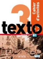 TEXTO 3 B1 CAHIER (+ AUDIO CD)