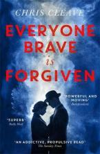 EVERYONE BRAVE IS FORGIVEN  Paperback