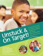 UNSTUCK AND ON TARGET ! AN EXEWCUTIVE FUNCTION CURRICULUM TO IMPROVE FLEXIBILITY FOR CHILDREN WITH AUTISM SPECTRUM DISORDERS Paperback