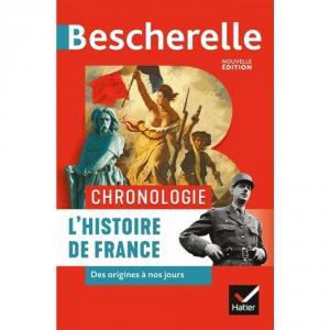 BESCHERELLE CHRONOLOGIE DE L'HISTOIRE DE FRANCE - DES ORIGINES A NOS JOURS