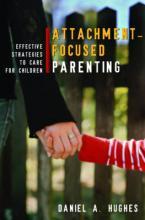 ATTACHMENT-FOCUSED PARENTING  HC