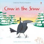 USBORNE PHONIC READERS : CROW IN THE SNOW Paperback