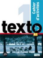 TEXTO 1 A1 CAHIER (+ AUDIO CD)
