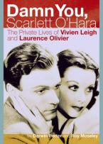 DAMN YOU, SCARLETT O'HARA : THE PRIVATE LIVES OF VIVIEN LEIGH AND LAURENCE OLIVIER Paperback