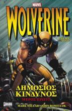 Wolverine: Δημόσιος Κίνδυνος, Α' Μέρος