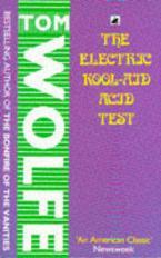 THE ELECTRIC KOOL AID ACID TEST Paperback
