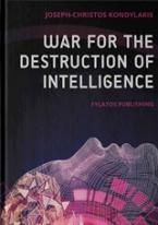 War for the Destruction of Intelligence