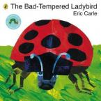 THE BAD-TEMPERED LADYBIRD Paperback