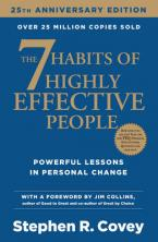THE 7 HABITS OF HIGHLY EFFECTIVE PEOPLE 25th anniversary ed. Paperback