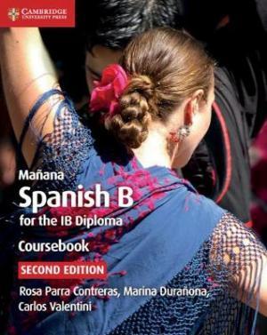 MANANA SPANISH B FOR THE IB DIPLOMA ALUMNO