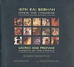 Ιερή και βέβηλη: όψεις της γυναίκας στη σύγχρονη ελληνική ζωγραφική 1930-2005
