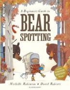 A BEGINNER'S GUIDE TO BEAR SPOTTING Paperback