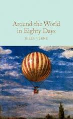 COLLECTOR'S LIBRARY : AROUND THE WORLD IN EIGHTY DAYS  HC