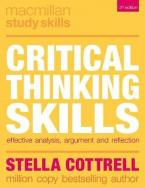 CRITICAL THINKING SKILLS : EFFECTIVE ANALYSIS , ARGUMENT AND REFLECTION Paperback