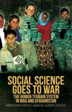 SOCIAL SCIENCE GOES TO WAR : The Human Terrain System in Iraq and Afghanistan Paperback