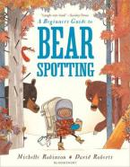 A BEGINNER'S GUIDE TO BEARSPOTTING  Paperback