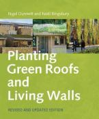 PLANTING GREEN ROOFS AND LIVING WALLS REVISED HC