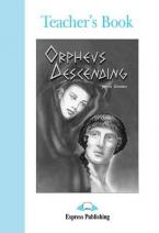 ELT GR 4: ORPHEUS DESCENDING Teacher's Book
