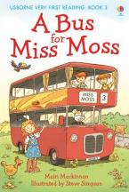 USBORNE VERY FIRST READING 1: A BUS FOR MISS MOSS HC