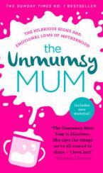 THE UNMUMSY MUM  Paperback