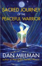 SACRED JOURNEY OF THE PEACEFUL WARRIOR Paperback
