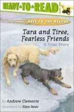 TARA AND TIREE, FEARLESS FRIENDS : A True Story Paperback