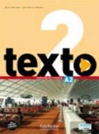TEXTO 2 A2 METHODE (+ DVD ROM + MANUEL NUMERIQUE)