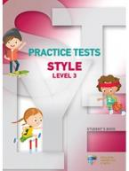 PRACTICE TESTS FOR STYLE LEVEL 3 STUDENT'S BOOK