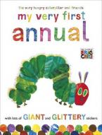 THE VERY HUNGRY CATERPILLAR AND FRIENDS MY VERY FIRST ANNUAL HC