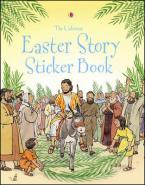 USBORNE BIBLE STORIES : EASTER STORY STICKER BOOK Paperback