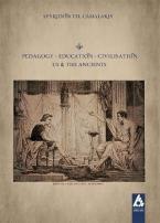 Pedagogy-Education-Civilisation/ Us and the Ancients