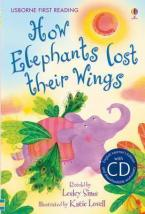 USBORNE FIRST READING 2: HOW ELEPHANTS LOST THEIR WINGS (+ CD) HC