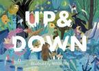 UP AND DOWN : EXPLORE THE WORLD FROM ABOVE AND BELOW HC
