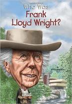 WHO WAS FRANK LLOYD WRIGHT?  Paperback