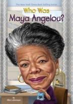 WHO WAS MAYA ANGELOU?  Paperback